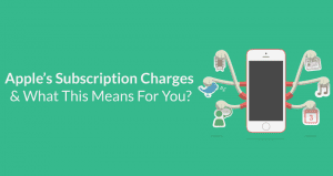 Apple's Subscription Charges & What This Means For You? - VOiD Applications